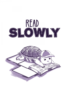12 Tips to Improve Your Reading–Tip 1: Read Slowly
